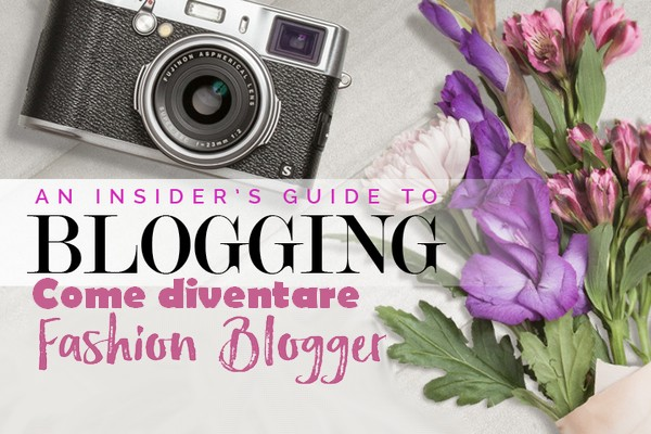 come-diventare-fashion-blogger